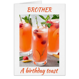 COCKTAILS TOAST FOR ****THE BEST BROTHER EVER**** CARD