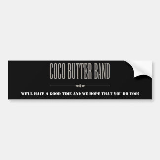 Coco Butter Band Bumper Sticker Good Time