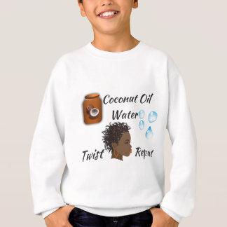 Coconut Oil, Water, Twist, Repeat Sweatshirt