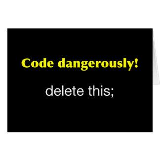 Code Dangerously Card
