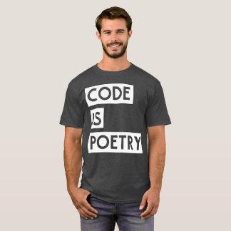 Code is Poetry programmer humor T-Shirt