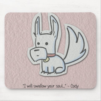 Cody I Will Swallow Your Soul Mousepad
