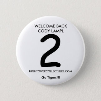 cody, WELCOME BACK CODY LAMPL, HIGHTOWERCOLLECT... 2 Inch Round Button