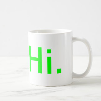 coffe cup with the word Hi.