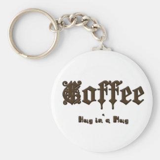 Coffee - a Hug in a Mug    Gothic Basic Round Button Keychain
