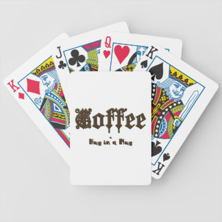 Coffee - a Hug in a Mug    Gothic Bicycle Playing Cards
