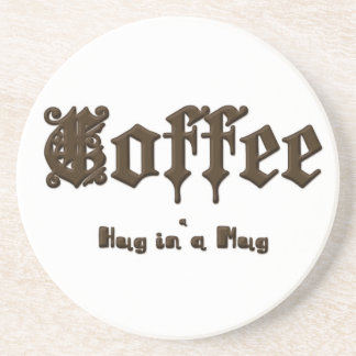 Coffee - a Hug in a Mug    Gothic Coaster