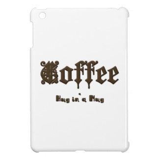 Coffee - a Hug in a Mug    Gothic iPad Mini Covers