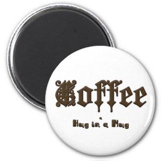 Coffee - a Hug in a Mug    Gothic Magnet