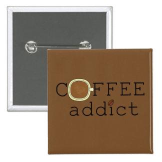 Coffee Addict - Change Color 2 Inch Square Button