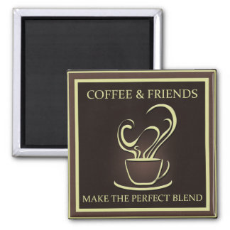 Coffee and Friends Magnet