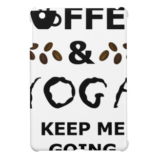 Coffee And Yoga Keep Going iPad Mini Cases