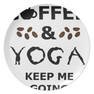 Coffee And Yoga Keep Going Plate