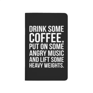 Coffee, Angry Music, Heavy Weights - Funny Workout Journal