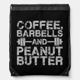 Coffee, Barbells and Peanut Butter - Funny Workout Drawstring Bag