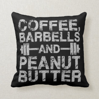Coffee, Barbells and Peanut Butter - Funny Workout Throw Pillow