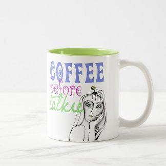 Coffee Before Talkie Quote Two-Tone Coffee Mug