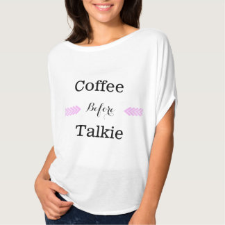 """Coffee Before Talkie"" Women's Lightweight T-shirt"