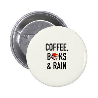 Coffee, Books & Rain 2 Inch Round Button