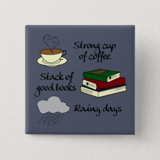 Coffee, Books & Rain 2 Inch Square Button