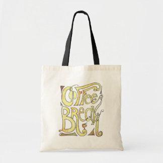 Coffee Break Budget Tote Bag