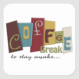 Coffee Break Design Square Sticker