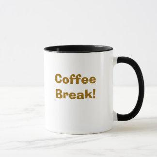Coffee Break! Mug