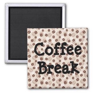 Coffee Break Square Magnet