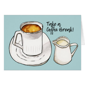 Coffee Break Watercolor and Ink Illustration Card