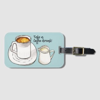 Coffee Break Watercolor and Ink Illustration Luggage Tag