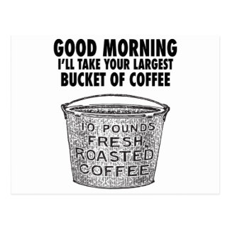 Coffee by the bucket postcard