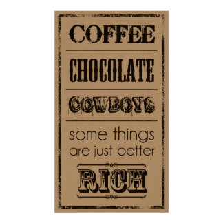 Coffee, Chocolate, Cowboys... Poster