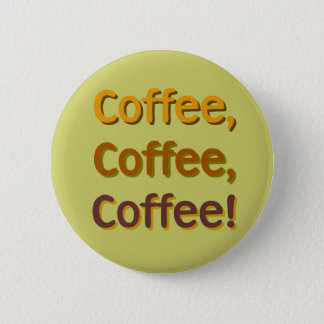 Coffee Coffee Coffee Button