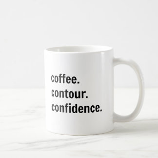 Coffee. Contour. Confidence. Coffee Mug