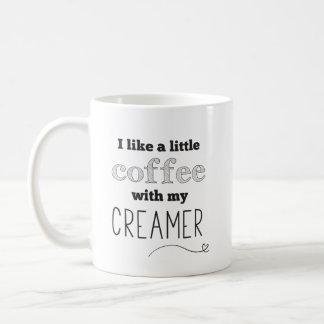 Coffee Creamer Funny Quote Mug