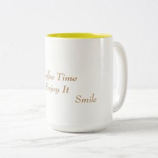 Coffee Cup  ( Coffee Time Enjoy It )