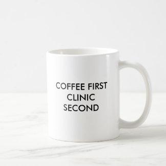 COFFEE FIRST CLINIC SECOND COFFEE MUG
