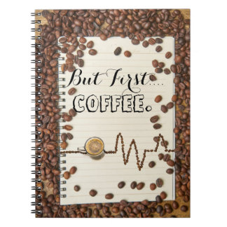 Coffee First w/ coffee bean designs Notebook