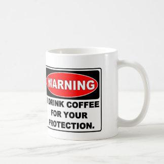 COFFEE FOR YOUR PROTECTION COFFEE MUG