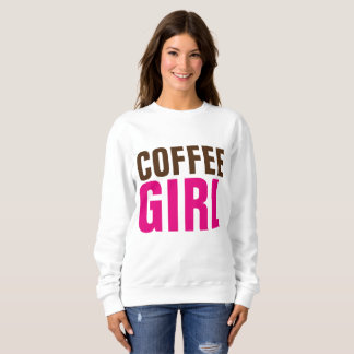 COFFEE GIRL t-shirts & sweatshirts