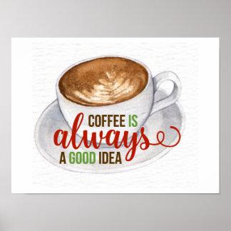 Coffee Good Idea Watercolor Typography Poster