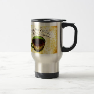Coffee has virtues What my Coffee says to me 15 Oz Stainless Steel Travel Mug