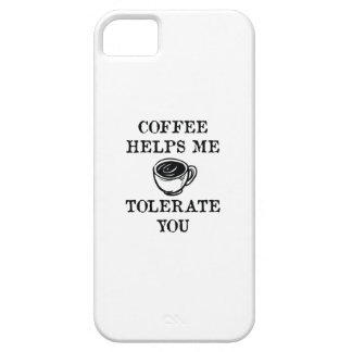 Coffee Helps Me Tolerate You iPhone 5 Covers
