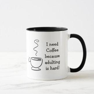 Coffee Humor adulting is hard Coffee Mug Mug