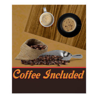 Coffee Included Poster