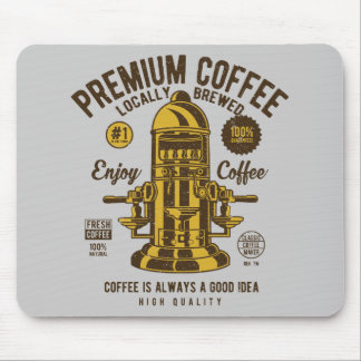 Coffee is always a good idea | Locally Brewed Mouse Pad