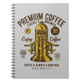 Coffee is always a good idea | Locally Brewed Notebook