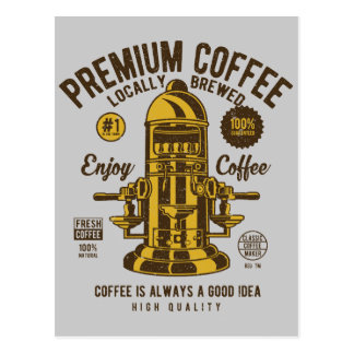 Coffee is always a good idea | Locally Brewed Postcard