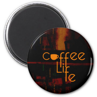 Coffee is Life 2 Inch Round Magnet
