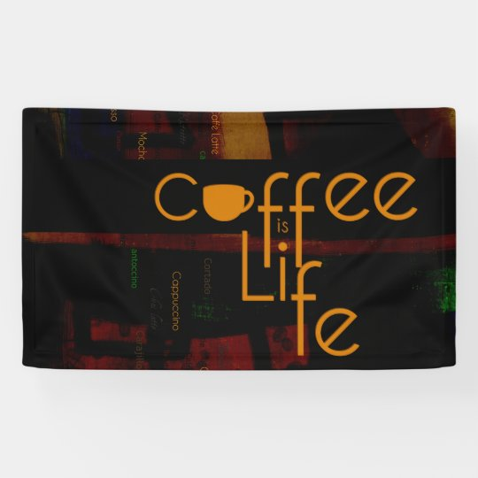 Coffee is Life Banner